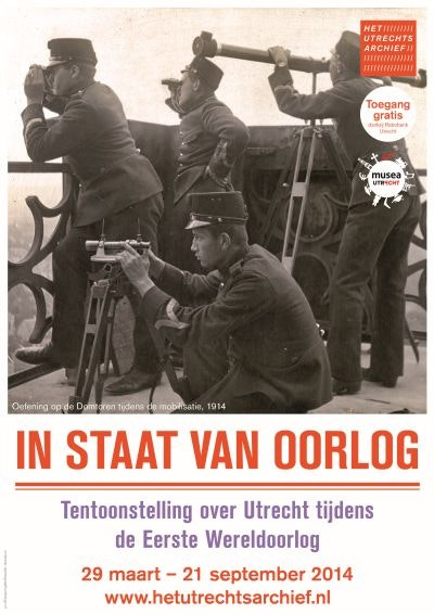 Tentoonstelling 'In staat van oorlog' in Het Utrechts Archief