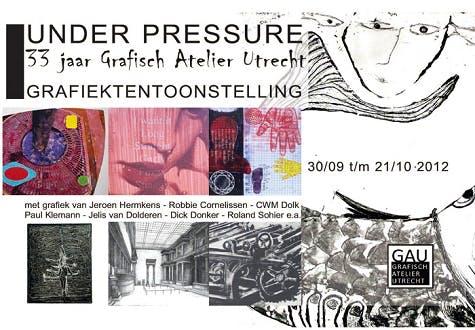 'Under pressure: 33 jaar Grafisch Atelier Utrecht'