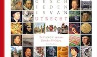 De canon van het Utrechtse verleden: een heerlijk boek!