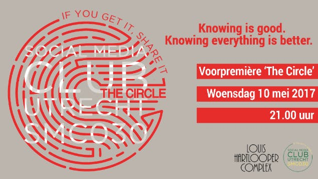 Social Media Club Utrecht presenteert: voorpremiere 'The Circle' in Louis Hartloper Complex