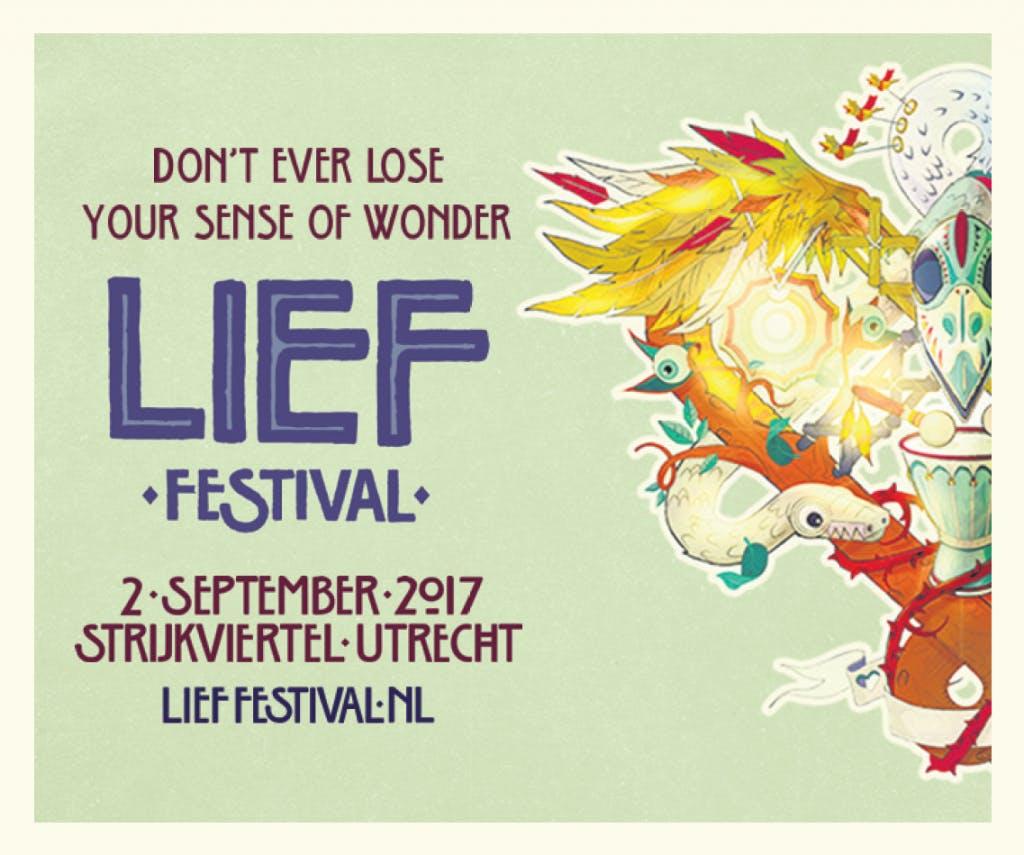 Lief Festival 2017: Don't ever lose your sense of wonder