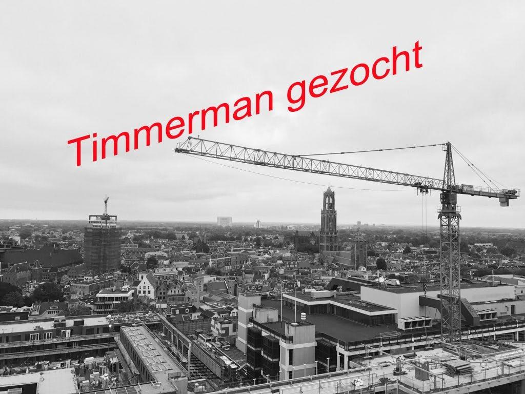 VACATURE: Timmerman bij leukste aannemer van Utrecht