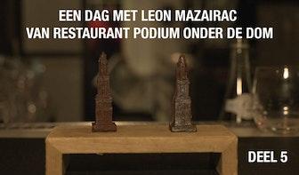 Aflevering 5: Tom Staal volgt chefkok Leon Mazairac van restaurant Podium onder de Dom