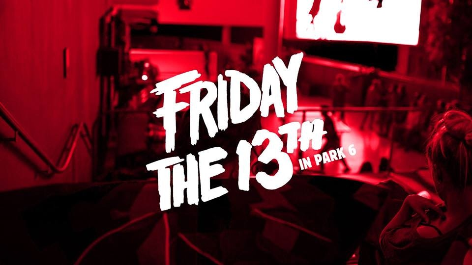 Dagtip: Friday the 13th in Park 6