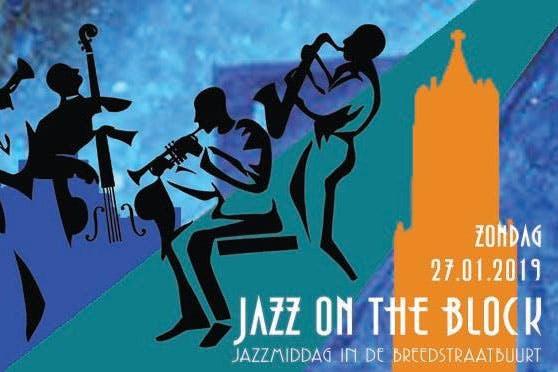 Dagtip: Jazz On The Block in de Breedstraatbuurt