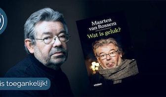 Dagtip: Gratis lezing met Maarten van Rossem over het grote geluk